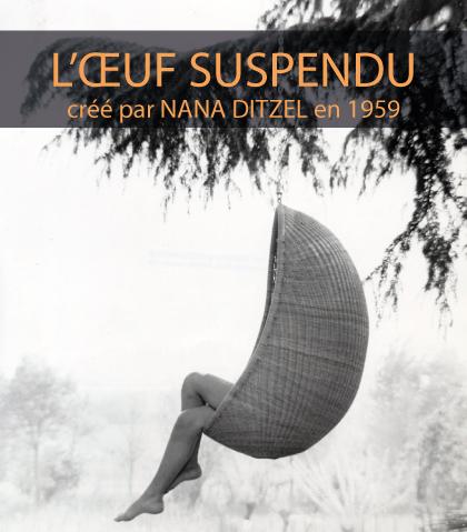 L'OEUF suspendu de NANA DITZEL